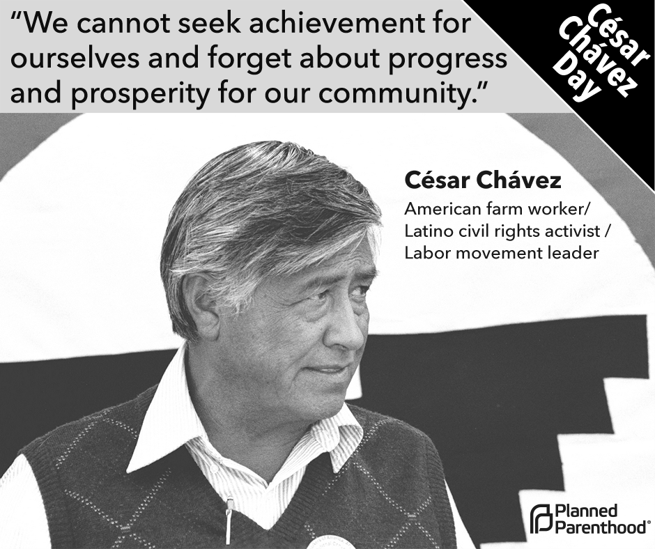 the legacy of cesar chavez a labor leader and civil rights activist