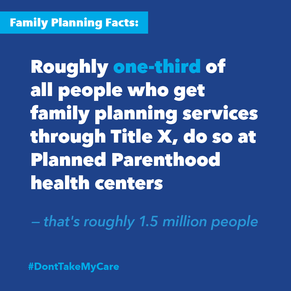 Title X supports patients who chose care at Planned Parenthood.