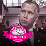 North Carolina Speaker Thom Tillis - Gynotician of the Week