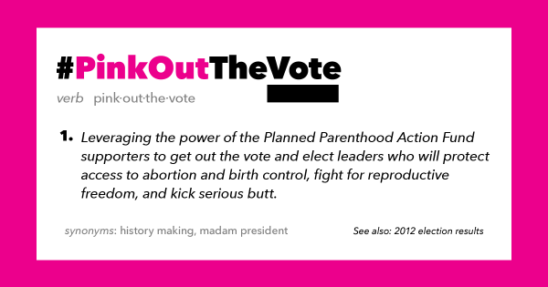 5 Ways to #PinkOutTheVote This Election