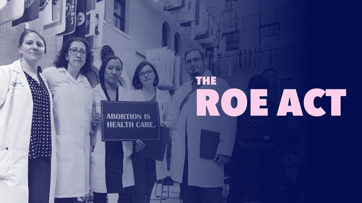 The ROE Act | Planned Parenthood Advocacy Fund of